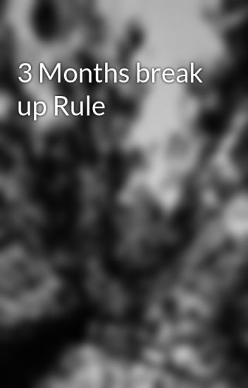 3 months after breakup
