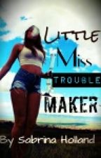 Little Miss Trouble Maker by BumbleBeeLA