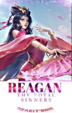 Reagan: The Royal Sinners  by freakyme28
