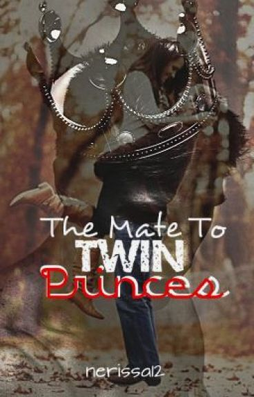 The Mate to Twin Princes