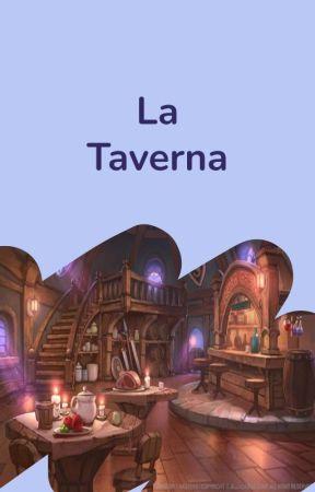 La Taverna  by WattpadFantasyIT