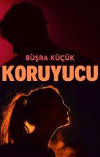 KORUYUCU by BusraKck