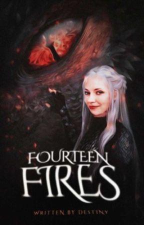 FOURTEEN FIRES ( ASOIAF ) by indirys