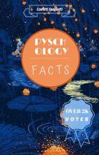 Psychology Facts by ConfettiSpaghetti