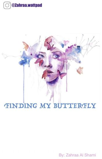 Finding My Butterfly