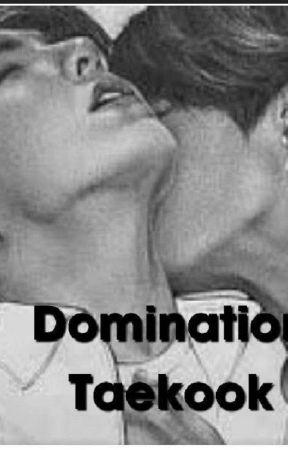 Domination 《Taekook》 by Amyboklein123