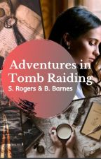 Adventures in Tomb Raiding by Lone-wolf-fanfics