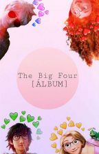 The Big Four [Álbum]  by JaridaForever