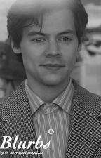 Harry Blurbs by _harrysonlyangelsss