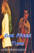 One More Time {Joe Jonas Birthday Special - Jemi Oneshot} by unbrokenxsoul