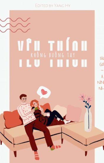 Đọc Truyện [EDIT] Yêu Thích Không Buông Tay - A Ninh Nhi - DocTruyenHot.Com
