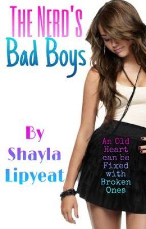 The Nerd's Badboys by shayla_x_lipyeat