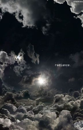 radiance.          [  oneshots ] by -enemies