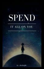 spend ıt all on you❧lizkook by _dark_beleza_