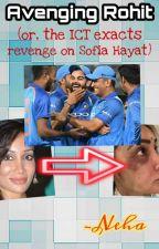 Avenging Rohit (OR, the ICT exacts revenge on Sofia Hayat) by bleedblue2011