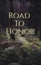Road To Honor by KenWalther