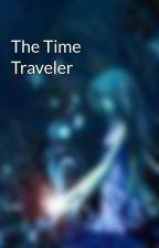 The Time Traveler by dragonladyofthelake