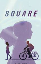 SQUARE [On Going] by Rahmaaaaul06