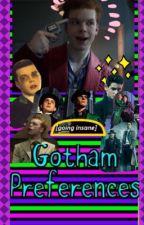 Gotham preferences  by alyssam1435