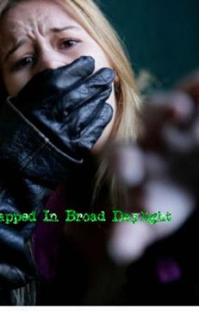 Kidnapped in Broad Daylight: Chapter 2: An Unlucky Surprise by SkyeBlazeOrbitz