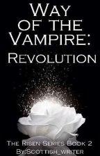 Way of the Vampire: Revolution by Scottish_writer