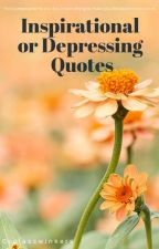 Quotes meant for your mood today! by coolasswinkers