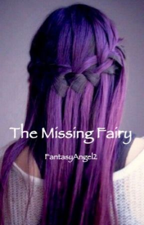 The Missing Fairy   by FantasyAngel2