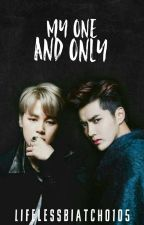 My One And Only (Exo Kris) by LifelessBiatch0105