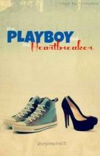 The Playboy and The Heartbreaker (EDITING) by DuchessPurplePink