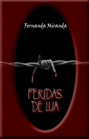 FERIDAS DE LUA by NandaScarllett