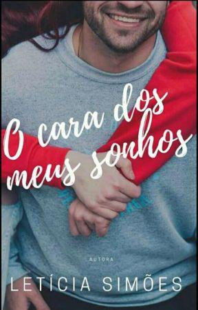 O Cara Dos Meus Sonhos by Leticialbs