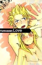 Forbidden Love (A StingLu Love Story) by Harudayoshi