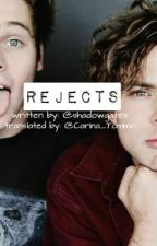 Rejects [Lashton AU] ( tradução ) by Carina_Tommo