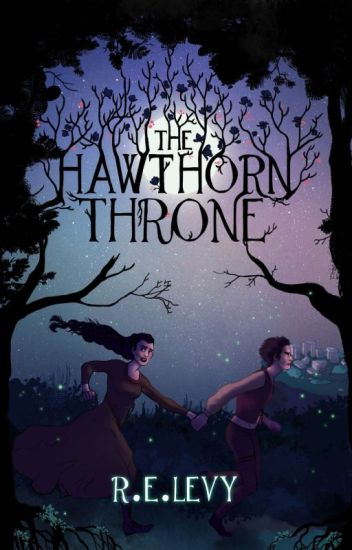 The Hawthorn Throne (Book 1, The Blood Of Emrys Duology)
