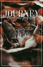 JOURNEY ➷ warrior cat's fanfiction by zephyrr-
