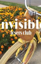 Invisble □ losers club by AVclubmember