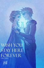Wish You Stay Here Forever by fareonfire