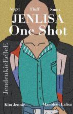 ONE SHOTS • JENLISA • by JendeukieEe3eE