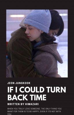 「If i could turn back time」JK