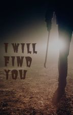 I will find you by Gidefix