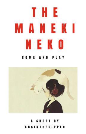 The Maneki Neko by AbsintheSipper