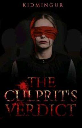 THE CULPRIT'S VERDICT by Sheann_08