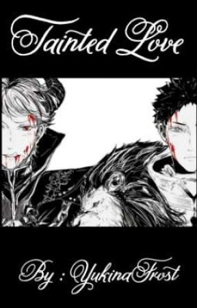 Tainted Love (IwaOi Fanfiction)  by YukinaFrost
