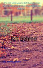 left behind by cookiegirl859