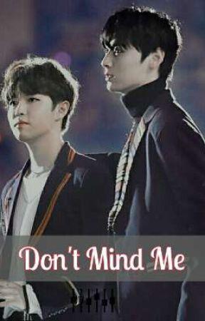 Don't Mind Me // MINHWAN by Alucio_Jaehwan