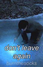 Don't Leave Again - Ron x Harry by fatalfeelinqs