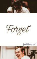Forget || h.s [2/3] ✔ by xlittleanimal