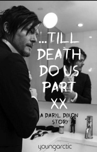 Till Death Do Us Part: A Daryl Dixon Story (The Walking Dead)