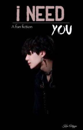 I need you [Yoongi] by seokjinie_jungkook