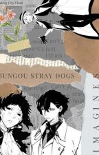 Bungou Stray Dogs Oneshots by ---DISCURSUS---